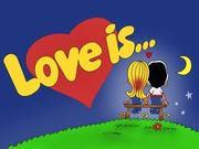 Love Is...- вкус детства